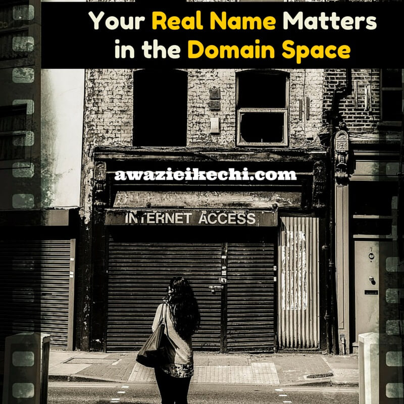 Your Real Name Matters in The Domain
