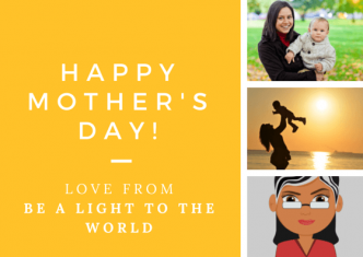 Mother's Day- Be A Light To the World (1)