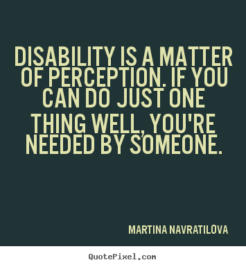 inspiration for Disabilty