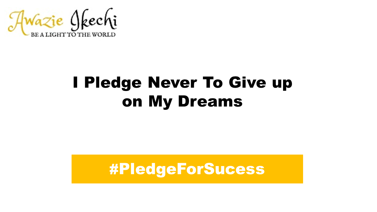 Pledge for success 2- awazieikechi.com