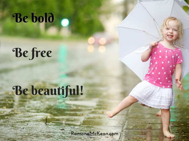 Be Bold Be Beautiful