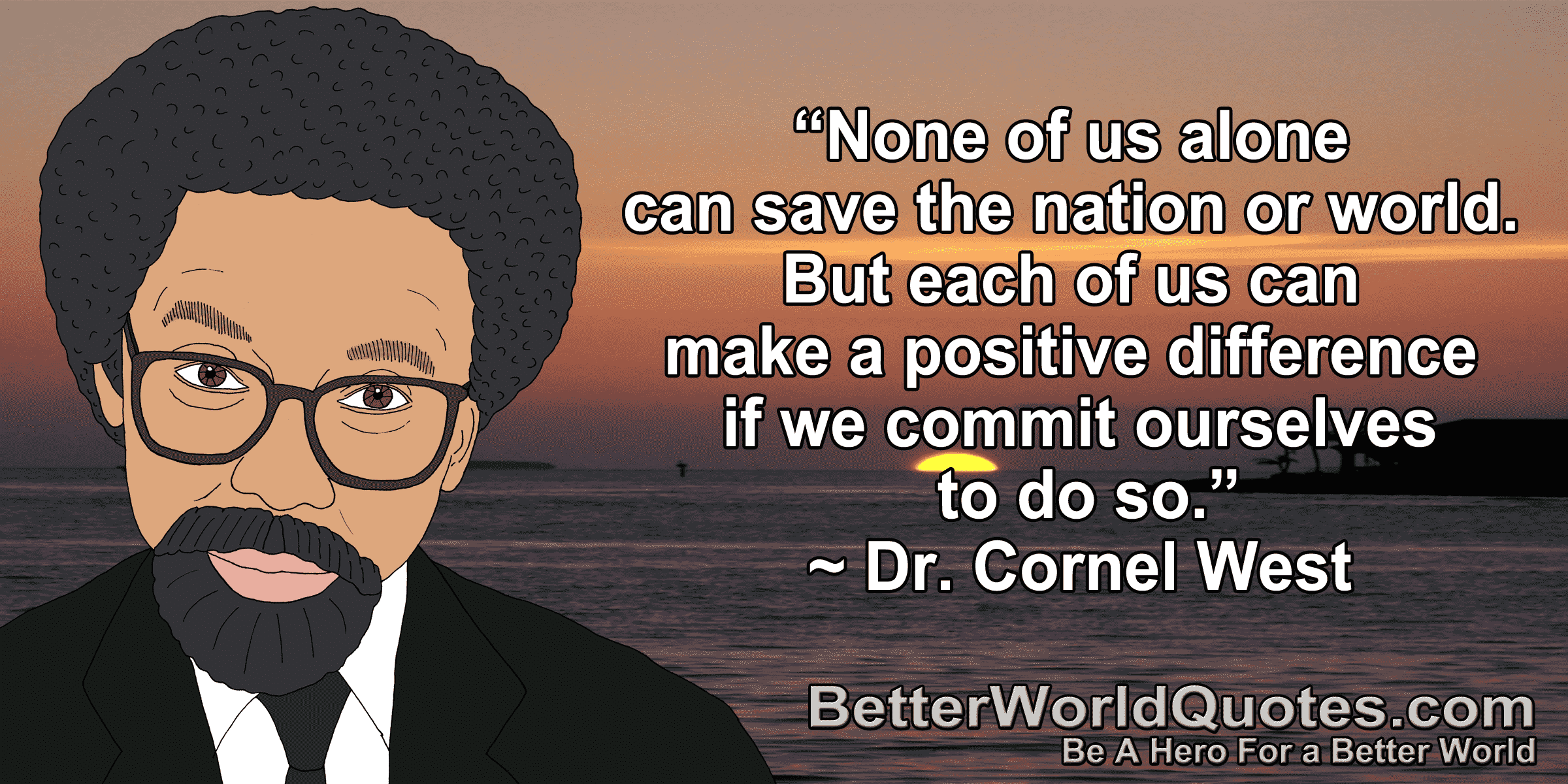 BWQ-CornelWest-MakeADifference-min