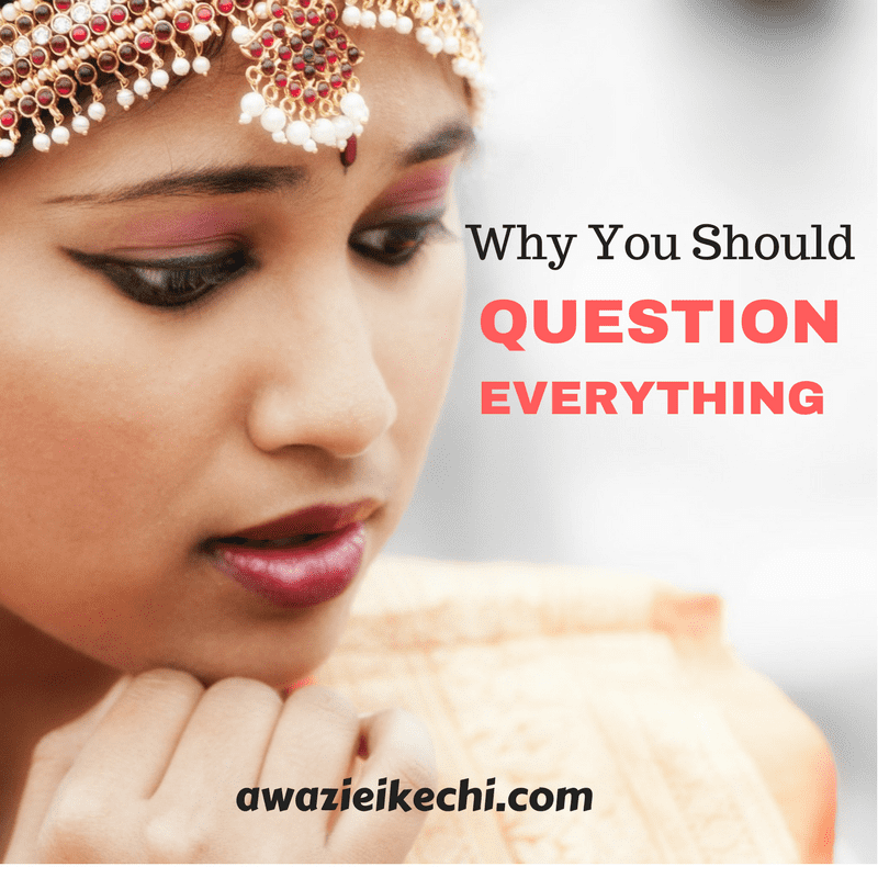 4 Crazy Things You Never Knew When You Question Everything