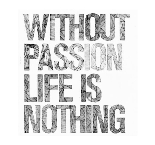 Under the Influence of Passion Quote