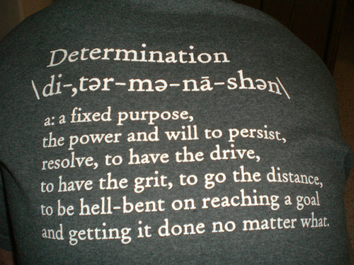 Under the Influence of Determination Quote