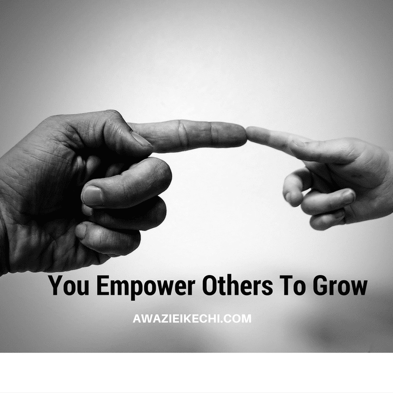 Your Weakness empowers others to grow