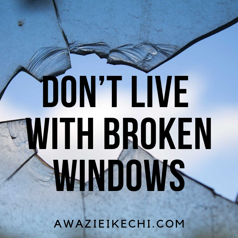 How the Broken Windows Theory Teaches You About Making A Difference