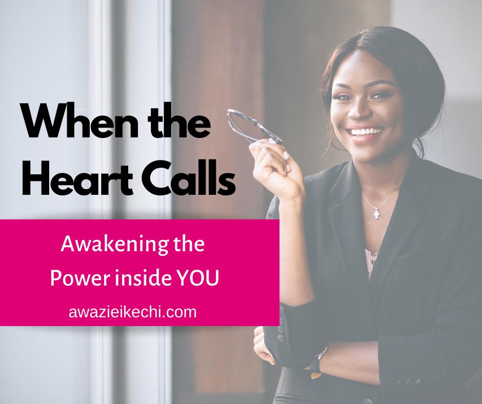 When the Heart Calls: Awakening the Power Inside You